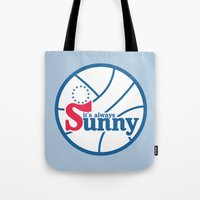 always sunny Tote Bags featuring It's Always Sunny and 76 by HuckBlade