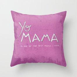 Yo Mama Is Tha Best / Purple Throw Pillow