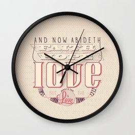 Faith Hope and Love | 1 Corinthians 13:13 (feminine colors) Wall Clock