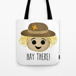 Hay There! Tote Bag