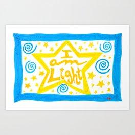 I AM LIGHT Art Print