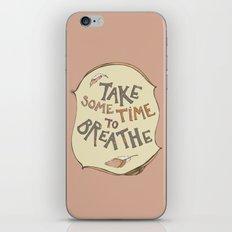 take some time to breathe iPhone & iPod Skin