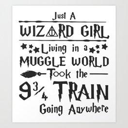 Just A Wizard Girl Art Print