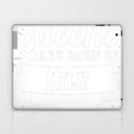 Queens-are-born-in-July-1 Laptop & iPad Skin