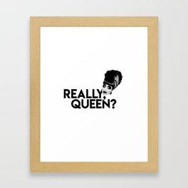 REALLY, QUEEN?   BIANCA DEL RIO Framed Art Print