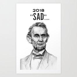 """2018-""""SAD"""" Art Print"""