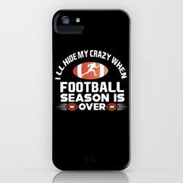 Football Player Season Game Hobby iPhone Case