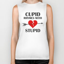 Cupid Rhymes With Stupid Valentines Day Biker Tank