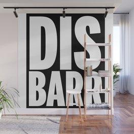 DIS-BARR Wall Mural