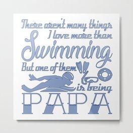 Swimming Papa Metal Print