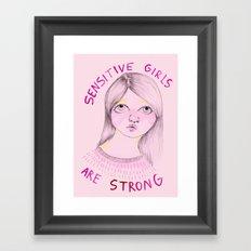 Sensitive girls are strong Framed Art Print