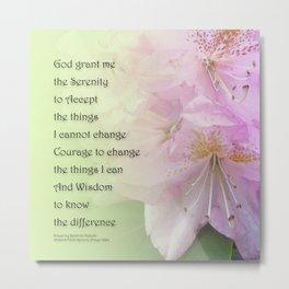 Serenity Prayer Pink Rhododendrons Metal Print