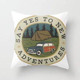 Say Yes To Adventure Original Graphic Perfect for Adventure-seekers and Nature Lovers Throw Pillow