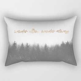 WANDER OFTEN, WONDER ALWAYS Rectangular Pillow
