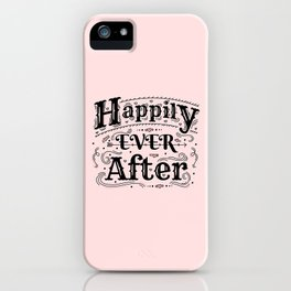 Happily Ever After - Fairy Tale Art iPhone Case