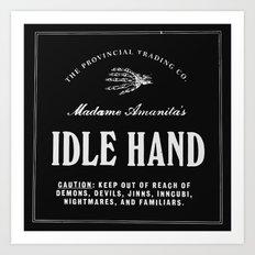 Idle Hand Art Print