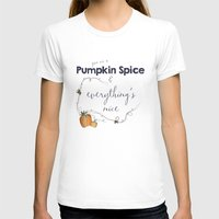 spice T-shirts featuring Pumpkin Spice by Skuishy