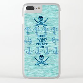 Keep Calm and Pirate On Skull and Anchors Clear iPhone Case
