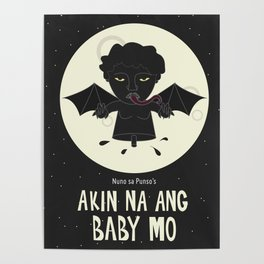 Akin Na Ang Baby Mo (Philippine Mythological Creatures Series) Poster