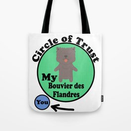 Circle Of Trust Cute Bouvier des Flandres Tote Bag