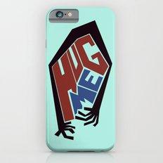 Hug Me iPhone 6s Slim Case