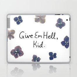 Give Em Hell, Kid Laptop & iPad Skin