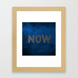 Now is the Time - Blue Framed Art Print