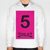 toilet Hoodies featuring TOILET CLUB #5 by Toilet Club