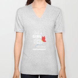 Just A Girl Who Loves Photography Image For A Photographer Unisex V-Neck