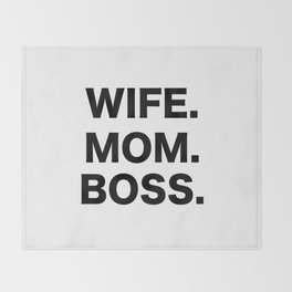 Wife Mom Boss Throw Blanket