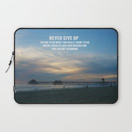 Never Give Up Laptop Sleeve