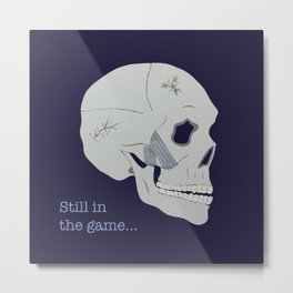 Still in the game Metal Print