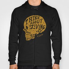 Think About Living Hoody