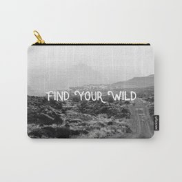 FIND YOUR WILD Carry-All Pouch