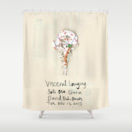 Visceral Longing  Shower Curtain