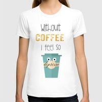 coffe T-shirts featuring DEPRESSO by Monika Strigel
