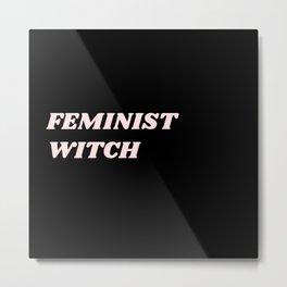 feminist witch Metal Print