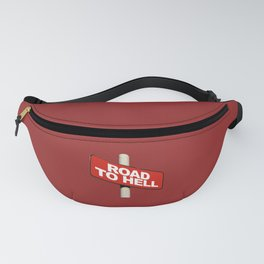 Road to hell sign Fanny Pack