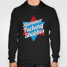 Shommer Fucking Shabbos Hoody