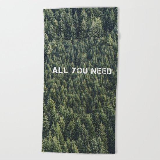all you need Beach Towel