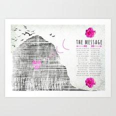 the message Art Print