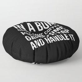 Toss Your Hair in a Bun, Coffee, Gangsta Rap & Handle It (Black) Floor Pillow