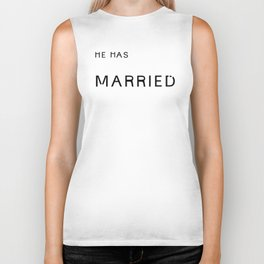 he's married. Biker Tank