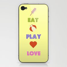 Eat Play Love iPhone & iPod Skin