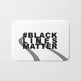 #BLACKLINESMATTER Bath Mat