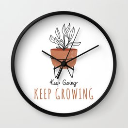 Keep Going Keep Growing - Terra Cotta Wall Clock