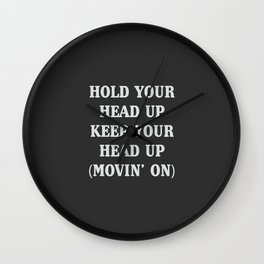 Hold your head up, a part of a huge 90s hit Wall Clock