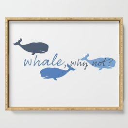 Whale, Why Not? Serving Tray