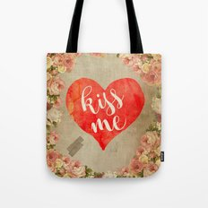 Vintage Quotes Collection -- Kiss Me Tote Bag