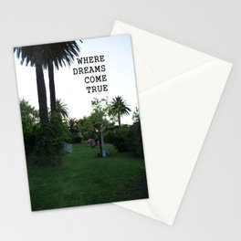 WHERE DREAMS COME TRUE Stationery Cards